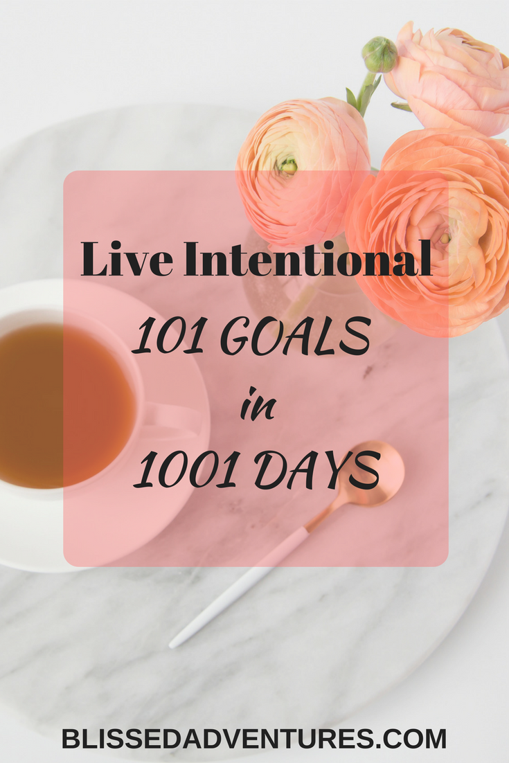 Live Intentional 101 goals in 1001 days